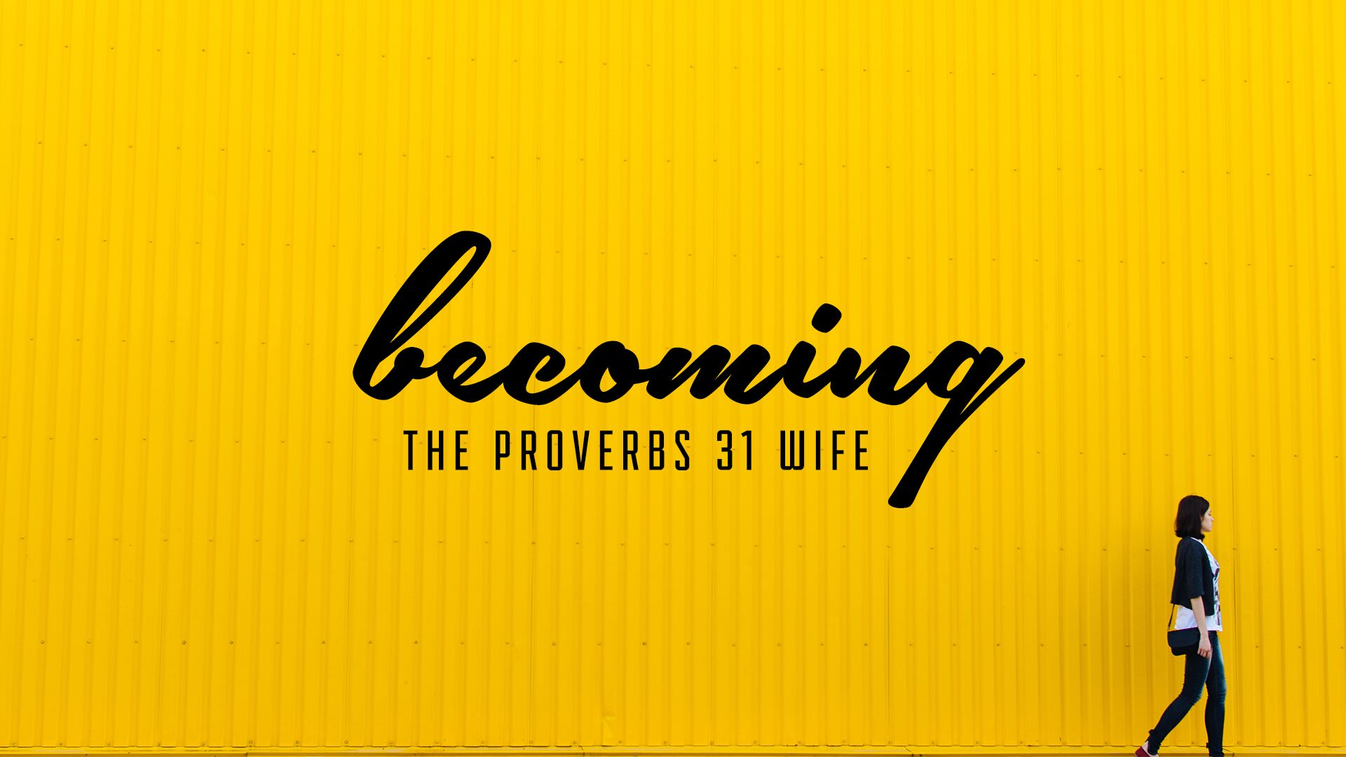 Becoming-the-Proverbs-31-Wife